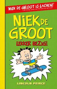 Niek de Groot lekker bezig - Lincoln Peirce (ISBN 9789026129902)