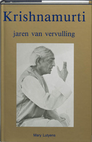 Krishnamurti / Jaren der vervulling - M. Lutyens (ISBN 9789020254402)