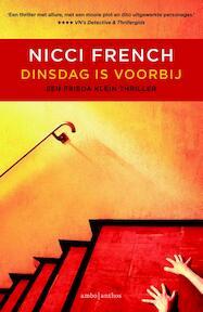 Dinsdag is voorbij - Nicci French (ISBN 9789026330742)
