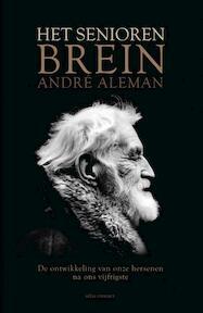 Het seniorenbrein - André Aleman (ISBN 9789045019826)