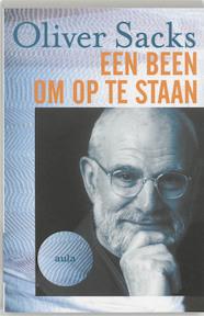 Een been om op te staan - O. Sacks (ISBN 9789029073400)