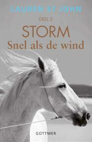 Storm 2 - Snel als de wind - Lauren St John (ISBN 9789025760625)
