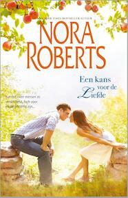 Een kans voor de liefde - Nora Roberts (ISBN 9789034754097)