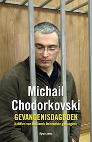 De tijd wast alles schoon - Michail Chodorkovski, Natalia Gevorkjan (ISBN 9789049106560)