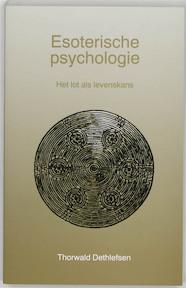Esoterische psychologie - Thorwald Dethlefsen, Frans Oosterbaan (ISBN 9789020255522)