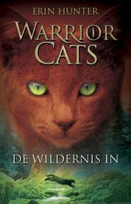 Warrior Cats / 1 De wildernis in - Erin Hunter (ISBN 9789078345176)