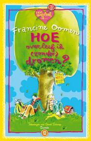 Hoe overleef ik (zonder) dromen? - Francine Oomen (ISBN 9789045113708)