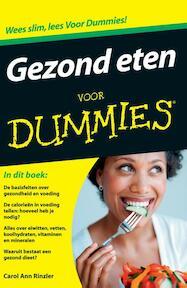 Gezond eten voor dummies - Carol Ann Rinzler (ISBN 9789043026383)