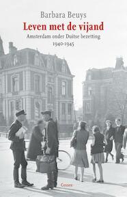Leven met de vijand - Barbara Beuys (ISBN 9789059363977)