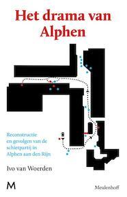 Het drama van Alphen - Ivo van Woerden (ISBN 9789029088718)