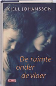 De ruimte onder de vloer - K. Johansson (ISBN 9789044511000)