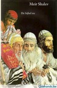 De bijbel nu - Meir Shalev, Ruben Verhasselt (ISBN 9789050000048)