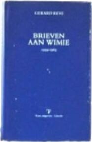 Brieven aan Wimie 1959 - 1963 - Gerard van het Reve (ISBN 9789020403213)