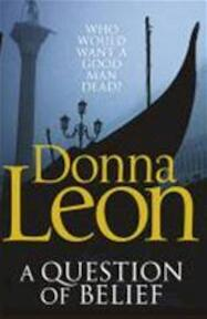 A Question of Belief - Donna Leon (ISBN 9780099547631)
