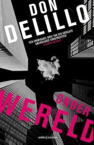 Onderwereld - Don DeLillo (ISBN 9789026333200)