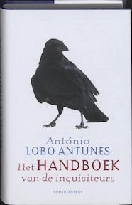 Het handboek van de inquisiteurs - A. Lobo Antunes (ISBN 9789041412850)