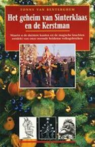 Het geheim van Sinterklaas en de Kerstman - Tonny van Renterghem, Anders Pieterse (ISBN 9789021530017)