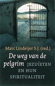 De weg van de pelgrim - M. Lindeijer, E.G. Hoekstra, J.B.G. Jonkers (ISBN 9789025957063)
