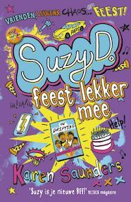 Suzy D. 3 - Suzy D. feest lekker mee - Karen Saunders (ISBN 9789026140242)