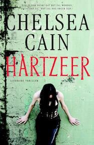 Hartzeer - Chelsea Cain (ISBN 9789024560820)