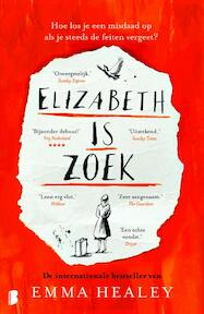 Elizabeth is zoek - Emma Healey (ISBN 9789022576526)