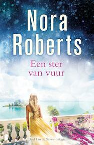 Een ster van vuur - Nora Roberts (ISBN 9789022576403)