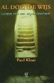 Al doende wijs - Paul Klaui (ISBN 9789062290840)