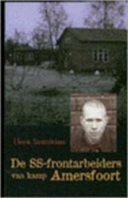 De SS-frontarbeiders van kamp Amersfoort - Henk Sintniklaas (ISBN 9789029716383)
