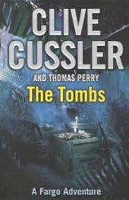 The Tombs - Clive Cussler (ISBN 9780718159139)