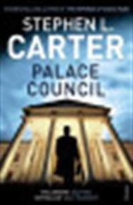 Palace Council - Stephen L. Carter (ISBN 9780099527022)