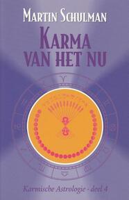 Karma van het Nu - Martin Schulman (ISBN 9789463315050)