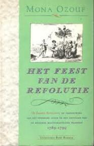 Het feest van de revolutie - Mona Ozouf, Josine Fonderie (ISBN 9789035106826)