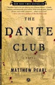 The Dante Club - Matthew Pearl (ISBN 9780812971040)
