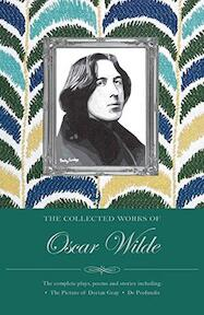 The Collected Works of Oscar Wilde - Oscar Wilde (ISBN 9781853263972)