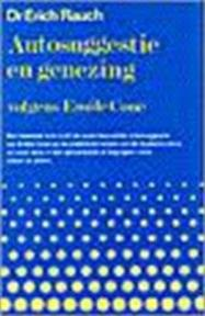 Autosuggestie en genezing - Erich Rauch, Gerard Grasman (ISBN 9789060303757)