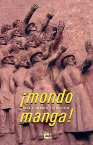 Mondo Manga - Nick J. Swarth (ISBN 9789086840472)