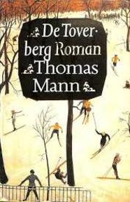 De Toverberg - Thomas Mann (ISBN 9789029530231)