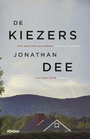 De kiezers - Jonathan Dee (ISBN 9789046822401)