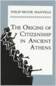 The Origins of Citizenship in Ancient Athens - Philip Brook Manville (ISBN 9780691015934)