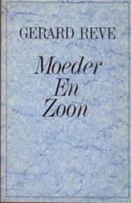 Moeder en zoon - Gerard Reve (ISBN 9789010031150)