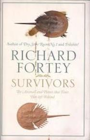 Survivors: the animals and plants that time has left behind - Richard Fortey (ISBN 9780007209866)