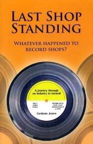 Last Shop Standing - Graham Jones (ISBN 9780956121202)