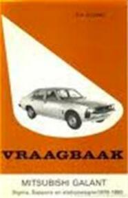 Vraagbaak voor uw Mitsubishi Galant met benzine- of turbodieselmotor - P.H. Olving (ISBN 9789020119367)