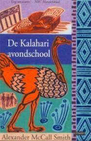 De Kalahari Avondschool - Alexander MacCall Smith (ISBN 9789024547005)