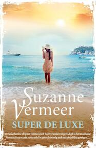 Super de luxe - Suzanne Vermeer (ISBN 9789400508897)