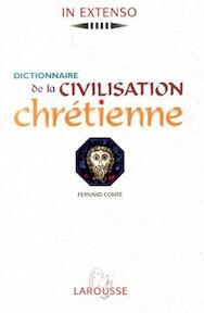 Dictionnaire de la civilisation chrétienne - Fernand Comte (ISBN 9782037500548)