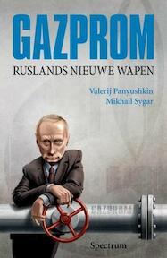 Gazprom - Valeri. Panjoesjkin, Michail. Amp; Zygar (ISBN 9789049100018)