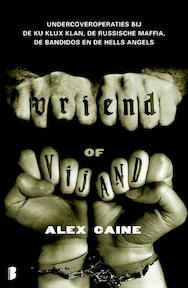 Vriend of vijand - Alex Caine (ISBN 9789022555644)