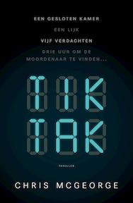 Tik Tak - Chris McGeorge (ISBN 9789024581054)