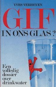 Gif in ons glas ? - Yves Verheyen (ISBN 9789070959296)